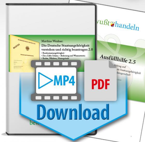 MP4 + PDF Download – Matthias Weidner: Die deutsche Staatsangehörigkeit verstehen und richtig beantragen 2.0 inkl. Ausfüllhilfe 2.5  Bewußt-Treff