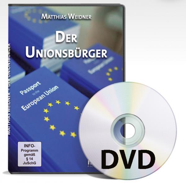 DVD – Matthias Weidner: Der Unionsbürger  Bewußt-Treff