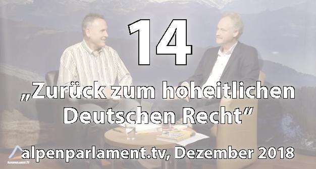 14: Zurück zum hoheitlichen Recht - Matthias Weidner bei Alpenparlament (Dez. 2018)